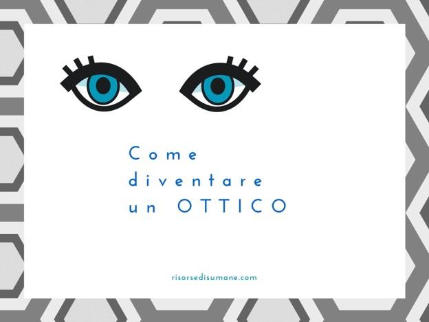 Come diventare ottico